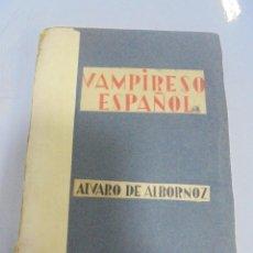 Old books - VAMPIRESO ESPAÑOL. ALVARO DE ALBORNOZ. 1º EDICION. BIBLIOTECA NUEVA, MADRID 1936 - 109536835
