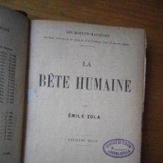 Libros antiguos: LA BETE HUMANE EMILE ZOLA PARIS 1890 VER FOTOS EN FRANCES . Lote 109606115