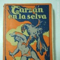 Libros antiguos: TARZAN EN LA SELVA. E. RICE BURROUGHS. GUSTAVO GILI. 1927. Lote 109648747