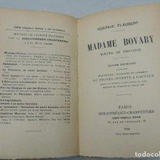 Libros antiguos: 1914 GUSTAVE FLAUBERT MADAME BOVARY MOEURS DE PROVINCE EDITION DÉFINITIVE RARA. Lote 109767527