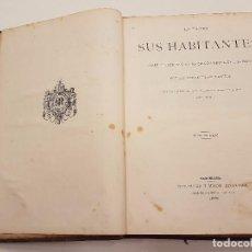 Libros antiguos: LA TIERRA Y SUS HABITANTES, VV.AA. 1878, MONTANER - SIMON, (ILUSTRADO), II TOMOS. Lote 109816407