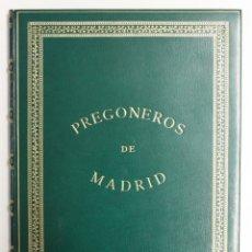 Libros antiguos: PREGONEROS DE MADRID. SIGLO XVIII-XIX. - [BRUGALLA, ENCUAD.]. Lote 109023587