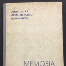 Libros antiguos: OBRAS DEL PUERTO DE SANTANDER 1925-1931. SANTANDER, 1932. CON FOTOGRAFÍAS Y MAPAS. . Lote 109862275