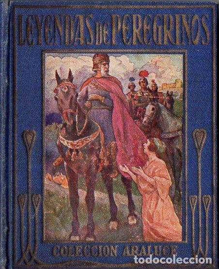 ARALUCE : LEYENDAS DE PEREGRINOS - HISTORIAS DE CHAUCER (1914) (Libros Antiguos, Raros y Curiosos - Literatura Infantil y Juvenil - Otros)