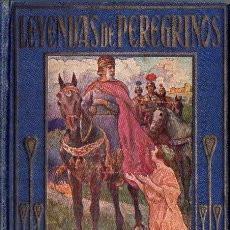 Libros antiguos: ARALUCE : LEYENDAS DE PEREGRINOS - HISTORIAS DE CHAUCER (1914). Lote 109863855