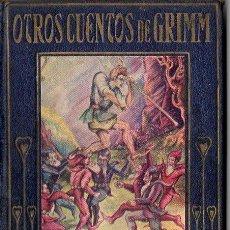 Libros antiguos: ARALUCE : OTROS CUENTOS DE GRIMM (1930). Lote 109864895