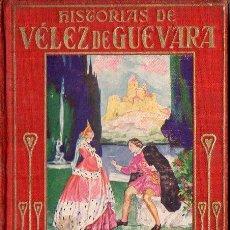 Libros antiguos: ARALUCE : HISTORIAS DE VÉLEZ DE GUEVARA (1929). Lote 109865407