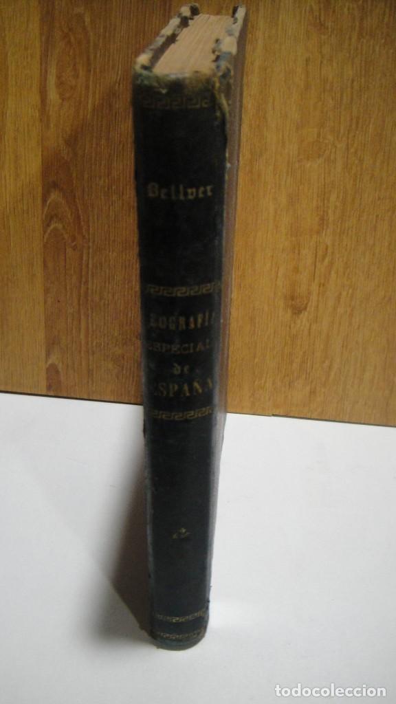 GEOGRAFIA ESPECIAL DE ESPAÑA - ANGEL BELLVER - EDITORIAL Y PRENSA AÑO 1920 (Libros Antiguos, Raros y Curiosos - Ciencias, Manuales y Oficios - Otros)