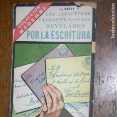 Libros antiguos: LOS CARACTERES Y LOS SENTIMIENTOS REVELADOS POR LA ESCRITURA. Lote 109913659