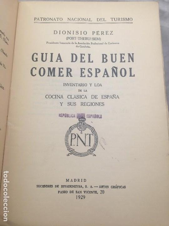 Libros antiguos: Guia Buen comer Español 1929 Dionisio Perez Patronato Turismo República Española Intonso - Foto 4 - 110083551