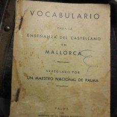 Libros antiguos: PALMA 1935 ANTIGUO LIBRO VOCABULARIO ENSEÑANZA DEL CASTELLANO EN MALLORCA. Lote 105807643