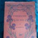 Libros antiguos: L'ARGENTIER DU ROI. LIBRO EN FRANCÉS DE EDICIONES CASTERMAN.. Lote 110084730