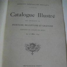 Libros antiguos: EXPOSITION BEAUX ARTS - CATALOGUE IL.LUSTRE - PARIS 1890. Lote 110115335