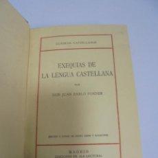 Libros antiguos: CLASICOS CASTELLANOS. EXEQUIAS DE LA LENGUA CASTELLANA POR JUAN PABLO FORNER. MADRID 1925. Lote 110163839