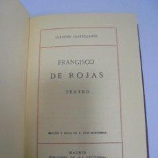 Libros antiguos: CLASICOS CASTELLANOS. FRANCISCO DE ROJAS. TEATRO. MADRID 1917. Lote 110164191