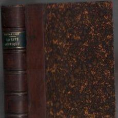 Libros antiguos: LA CITE ANTIQUE / COULANGES / MUNDI-2992. Lote 110190639
