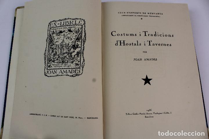 L- 915. COSTUMS I TRADICIONS D' HOSTALS I TAVERNES. JOAN AMADES, 1936. (Libros Antiguos, Raros y Curiosos - Ciencias, Manuales y Oficios - Otros)