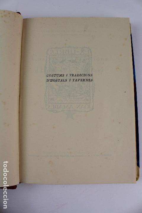 Libros antiguos: L- 915. COSTUMS I TRADICIONS D' HOSTALS I TAVERNES. JOAN AMADES, 1936. - Foto 4 - 110204799