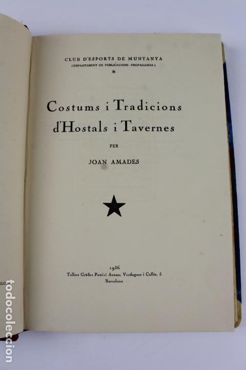 Libros antiguos: L- 915. COSTUMS I TRADICIONS D' HOSTALS I TAVERNES. JOAN AMADES, 1936. - Foto 5 - 110204799
