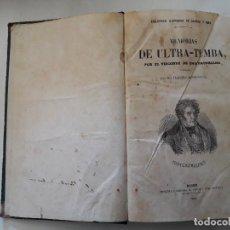 Libros antiguos: MEMORIAS DE ULTRATUMBA. POR EL VIZCONDE DE CHATEAUBRIAND. GASPAR Y ROIG EDITORES, MADRID, 1860.. Lote 110255543