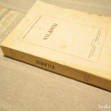 Libros antiguos: VILANIU - NARCÍS OLLER - GUSTAVO GILI - EDICIÓ NUMERADA - 1928 - ANOM. Lote 110257923