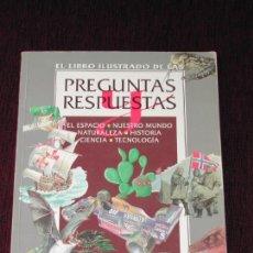 Libros antiguos: EL LIBRO ILUSTRADO DE LAS PREGUNTAS Y RESPUESTAS - EDITORIAL LIBSA, AÑO 1994. Lote 110470691
