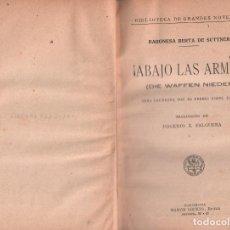 Libros antiguos: ABAJO LAS ARMAS - BARONESA BERTA DE SUTTNER / MUNDI-3038. Lote 110575275