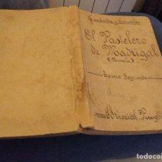 Libri antichi: EL PASTELERO DE MADRIGAL. POR FERNÁNDEZ Y GONZÁLEZ. TOMO SEGUNDO. EDITORIAL PUEYO. AÑO 1930.. Lote 110655591