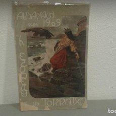 Libros antiguos: LA ESQUELLA DE LA TORRATXA, ALMANACH PER A 1909 MUY ILUSTRADO. Lote 110656055
