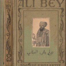 Libros antiguos: ALÍ BEY (ARALUCE, 1929). Lote 110666395