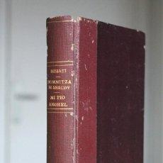 Libros antiguos: PANAIT ISTRATI - DOMNITZA DE SNAGOV (ADRIÁN ZOGRAFFI). MI TÍO ANGHEL - EDITORIAL LUX 1926. Lote 110708955