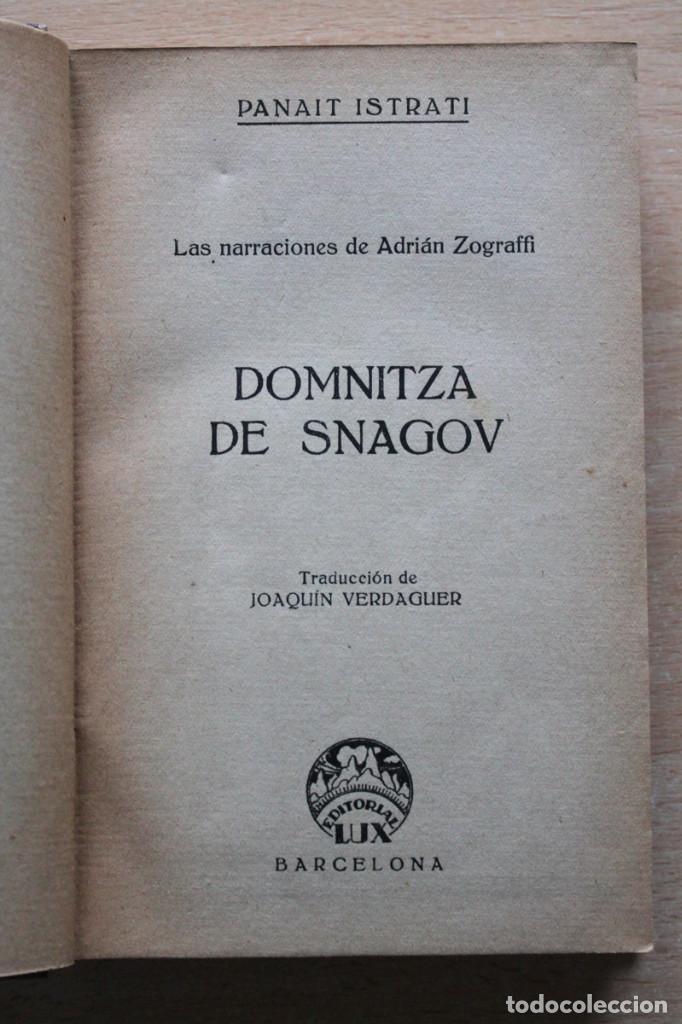 Libros antiguos: Panait Istrati - Domnitza de Snagov (Adrián Zograffi). Mi tío Anghel - Editorial Lux 1926 - Foto 2 - 110708955