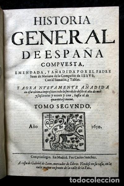 1650 - HISTORIA GENERAL DE ESPAÑA JUAN DE MARIANA - TOMO SEGUNDO - EXCELENTE ESTADO (Libros Antiguos, Raros y Curiosos - Historia - Otros)