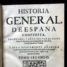 Libros antiguos: 1650 - HISTORIA GENERAL DE ESPAÑA JUAN DE MARIANA - TOMO SEGUNDO - EXCELENTE ESTADO. Lote 110746427
