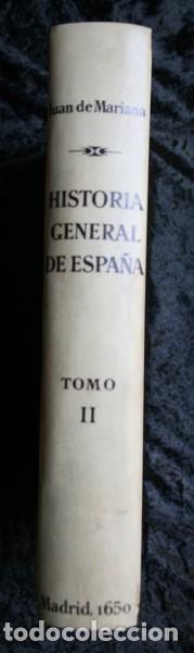 Libros antiguos: 1650 - HISTORIA GENERAL DE ESPAÑA JUAN DE MARIANA - TOMO SEGUNDO - EXCELENTE ESTADO - Foto 7 - 110746427