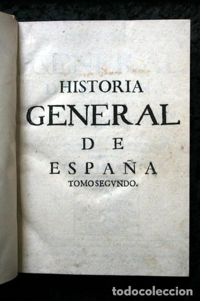 Libros antiguos: 1650 - HISTORIA GENERAL DE ESPAÑA JUAN DE MARIANA - TOMO SEGUNDO - EXCELENTE ESTADO - Foto 11 - 110746427