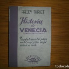 Libros antiguos: HISTORIA DE VENECIA AÑOS 60 70. Lote 110805523