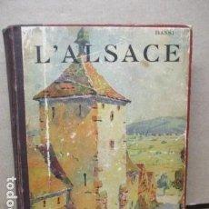 Libros antiguos: L'ALSACE . HANSI (EN FRANCES). Lote 110827815