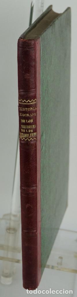 HISTORIA BIOGRÁFICA DE LOS PRESIDENTES DE LOS ESTADOS UNIDOS-ENRIQUE LEOPOLDO DE VERNEUILL 1885 (Libros Antiguos, Raros y Curiosos - Historia - Otros)