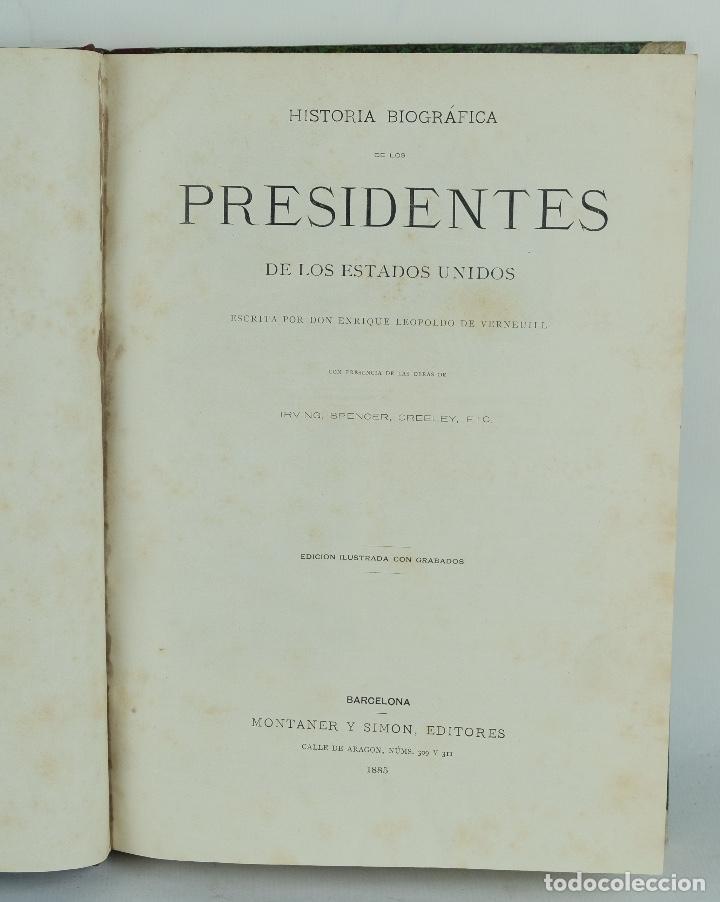 Libros antiguos: Historia biográfica de los presidentes de los Estados Unidos-Enrique Leopoldo de Verneuill 1885 - Foto 4 - 110920763
