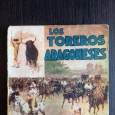 Libros antiguos: LOS TOREROS ARAGONESES DON INDALECIO AÑO 1932 ORIGINAL (NO HA SIDO REENCUADERNADO ). Lote 110957951