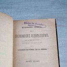Libros antiguos: REGLAMENTO GENERAL DE LA SOCIEDAD DE S. VICENTE DE PAUL-CONSEJO GENERAL-9ª EDICIÓN-1884. Lote 110964775