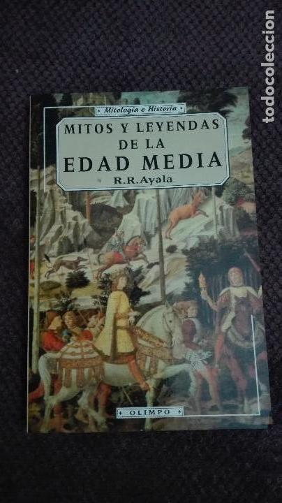 MITOS Y LEYENDAS DE LA EDAD MEDIA R.R. AYALA (Libros Antiguos, Raros y Curiosos - Bellas artes, ocio y coleccionismo - Otros)
