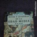 Libros antiguos: MITOS Y LEYENDAS DE LA EDAD MEDIA R.R. AYALA. Lote 111027091