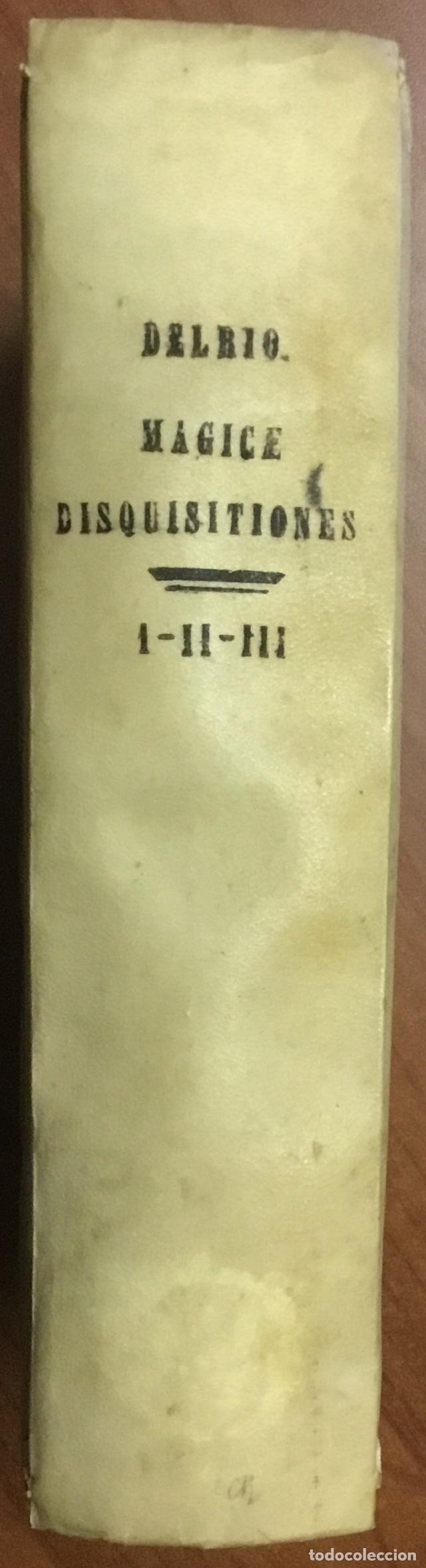 Libros antiguos: DISQUISITIONUM MAGICARUM LIBRI SEX. In tres tomos partiti. Tomus primus nunc secundis curis auctior - Foto 6 - 109022018