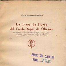 Libros antiguos: UN LIBRO DE HORAS DEL CONDE-DUQUE DE OLIVARES. Lote 111079559
