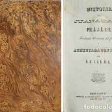 Libros antiguos: ROY, JEAN-JUST ETIENNE. HISTORIA DE JUANA D'ARC. TRADUCIDA LIBREMENTE DEL FRANCÉS... 1841. . Lote 111091263