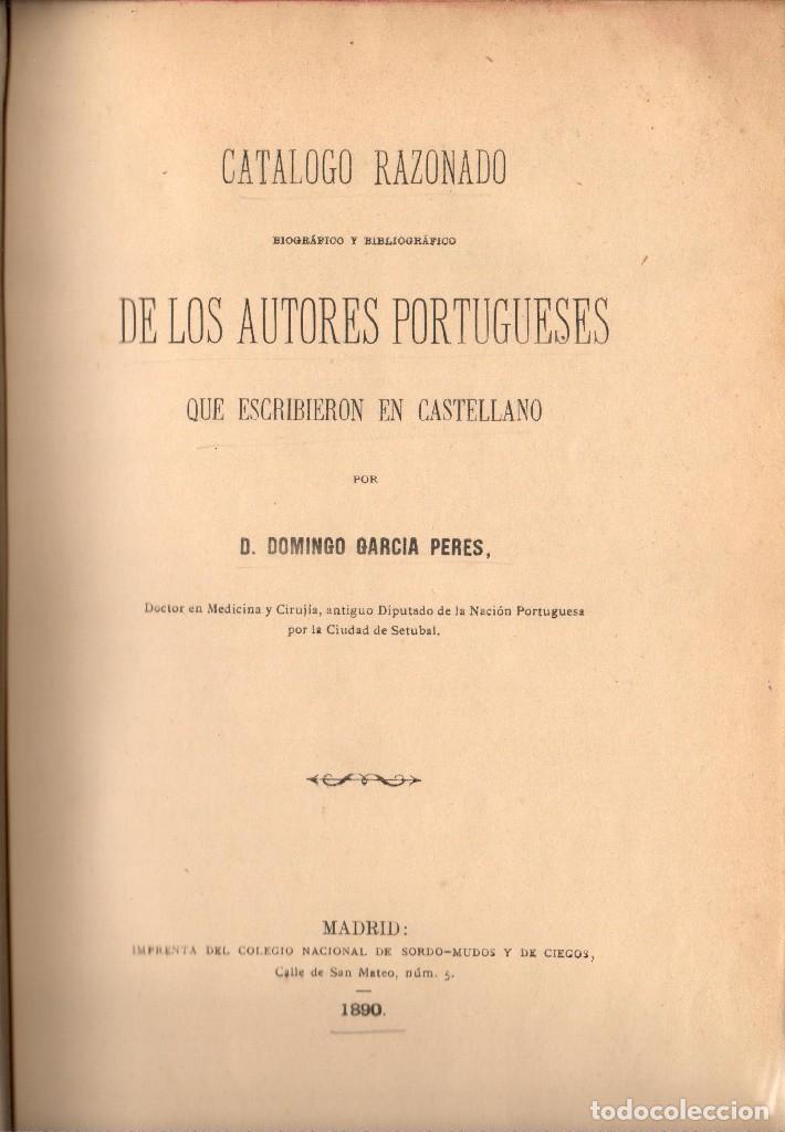 CATÁLOGO DE LOS AUTORES PORTUGUESES QUE ESCRIBIERON EN CASTELLANO - D. GARCIA PERES (1890) (Libros Antiguos, Raros y Curiosos - Pensamiento - Otros)