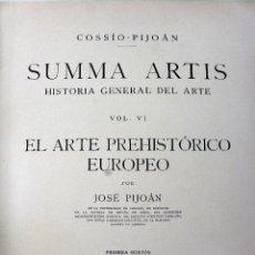 Libros antiguos: L-4650. SUMMA ARTIS. VOLUMEN VI. 1ª EDICIÓN. COSSÍO-PIJOÁN. ESPASA-CALPE. MADRID 1934. Lote 276221543