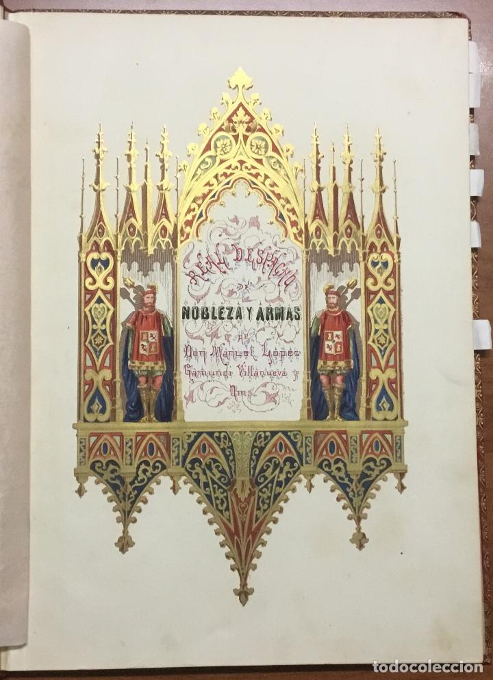 Libros antiguos: REAL DESPACHO DE NOBLEZA Y ARMAS DE DON MANUEL LÓPEZ GAMUNDI VILLANUEVA Y OMS. Manuscrito Ejecutoria - Foto 2 - 109020935